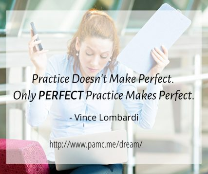Only Perfect Practice Makes Perfect